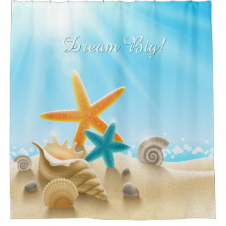 Dream Big - Beach scene with starfish & seashells Shower Curtain