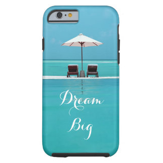 Dream Big Beautiful Blue Sky and Beach Travel Tough iPhone 6 Case