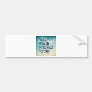 Dream Big Bumper Sticker