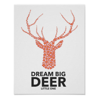 Dream Big Deer Little One Poster