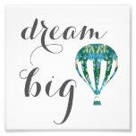 Dream Big | Hot Air Balloon Art Photographic Print