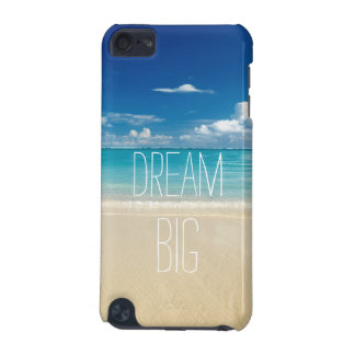 Dream Big - Inspirational and Motivational Quote iPod Touch 5G Covers