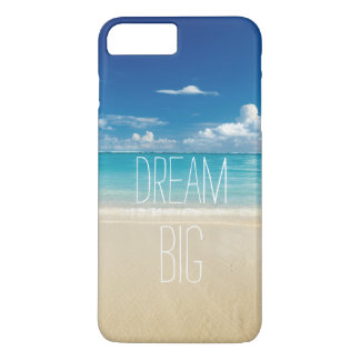 Dream Big - Inspirational and Motivational Quote iPhone 8 Plus/7 Plus Case