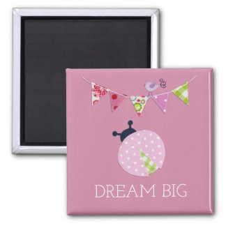 Dream Big Ladybug with party flags Magnet
