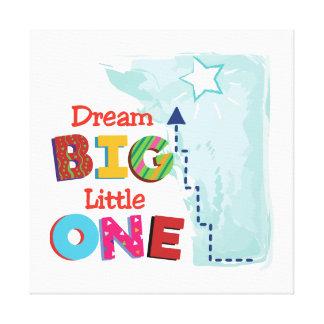Dream big, little one canvas print