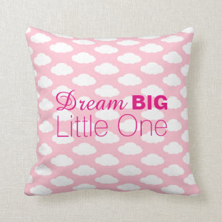 Dream Big Little One Clouds Pink Cushion