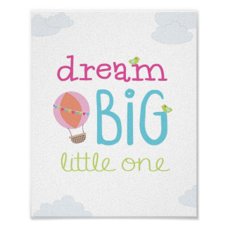 Dream Big Little One Hot Air Balloon Nursery Art Poster