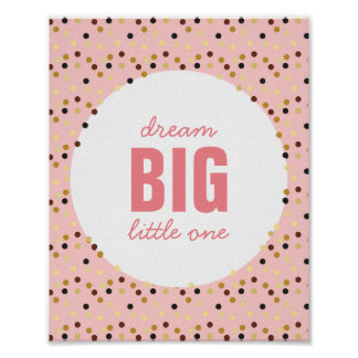 Dream Big Little One Nursery Wall Art Pink Gold