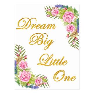 Dream Big Little One Postcard