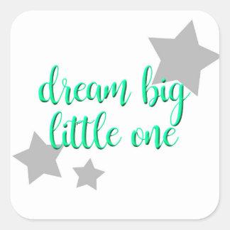 dream big little one simple modern baby square sticker