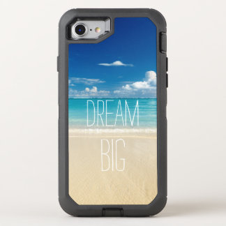 Dream Big Motivational Quote Beach Theme OtterBox Defender iPhone 7 Case
