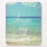 Dream big mouse pads