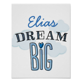 Dream Big, Personalized Child's Name Poster