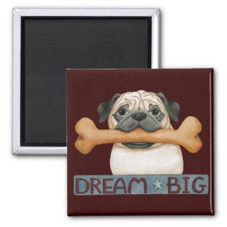 """Dream Big"" (Pug with bone) Magnet"