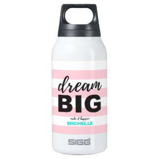 Dream Big, Script text, Personalised, Custom Insulated Water Bottle