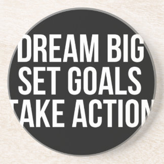 Dream Big Set Goal Take Action Motivational Quote Drink Coaster