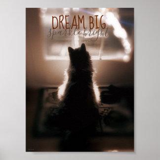 Dream Big Sparkle Bright Small Spaces Poster