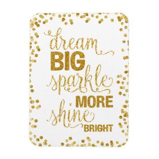 Dream Big Sparkle More Shine Bright Gold Confetti Magnet