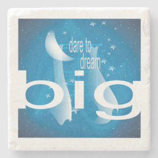 Dream Big Stone Coaster