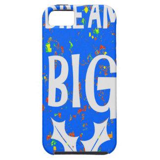 DREAM BIG wisdom script text motivational GIFTS iPhone 5/5S Cover