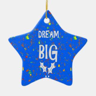 DREAM BIG wisdom script text motivational GIFTS Christmas Ornament