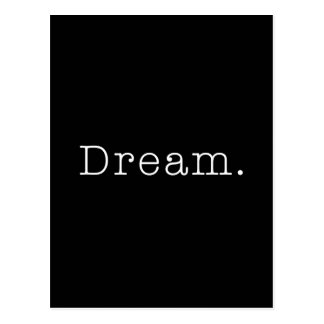 Dream. Black and White Dream Quote Template Postcard