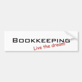 Dream Bookkeeping Bumper Sticker