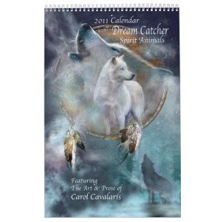 Dream Catcher - Spirit Animals 2011 Calendar