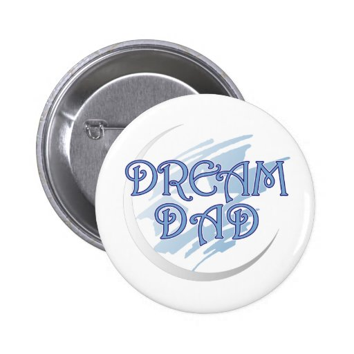 Dream Dad Button