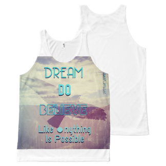 Dream Do Believe All-Over Print Tank Top