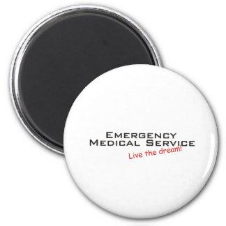 Dream / Emergency Medical Service 6 Cm Round Magnet