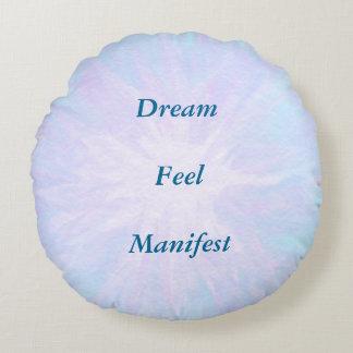 Dream, Feel, Manifest Round Cushion