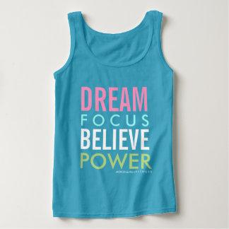 DREAM . FOCUS . BELIEVE . POWER Fitness Tank Top