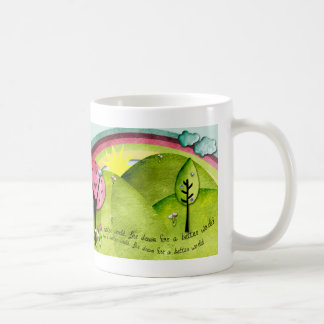 Dream for a better world coffee mug