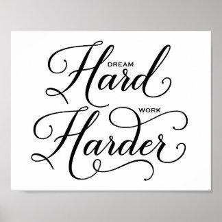 Dream Hard Work Harder Modern Calligraphy Poster