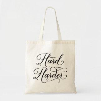 Dream Hard Work Harder Modern Calligraphy Tote Bag