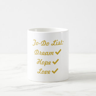 Dream Hope Love Coffee Mug