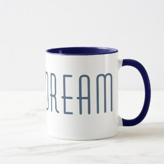 DREAM inspired Coffee Mug
