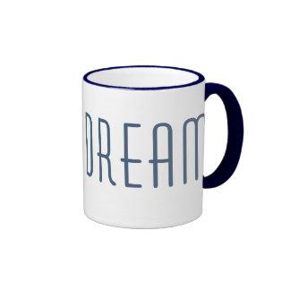 DREAM inspired Coffee Mug