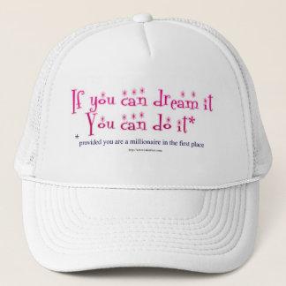 Dream It and Do It! Trucker Hat