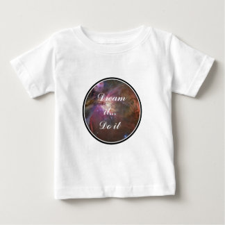 Dream it, Do it - Space Baby T-Shirt