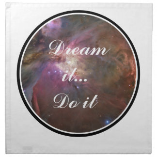 Dream it, Do it - Space Napkin