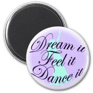 dream it magnet