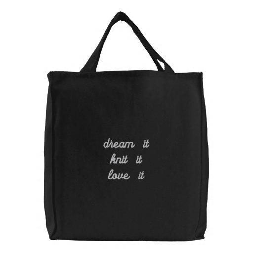 Dream it project bag
