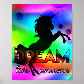Dream Like a Unicorn! - Bright, colourful design Poster