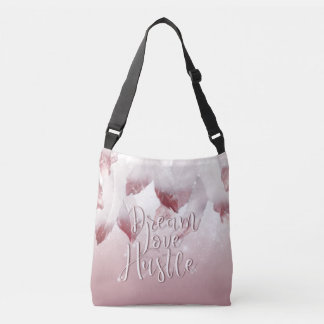 Dream Love Hustle Crossbody Bag