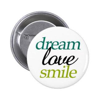 Dream Love Smile Button