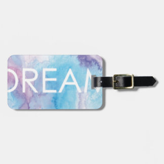 Dream Luggage Tag
