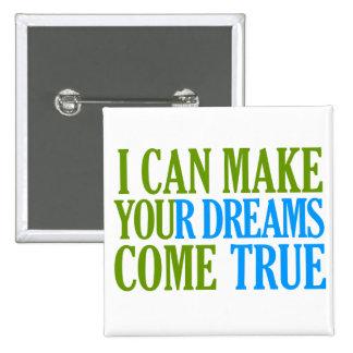 Dream Maker button, customizable 15 Cm Square Badge