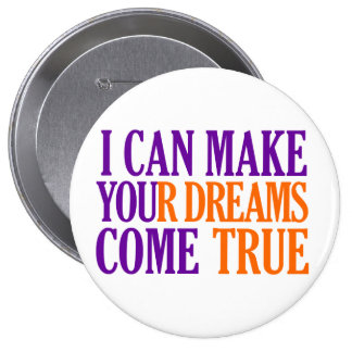 Dream Maker button, huge, customizable 10 Cm Round Badge